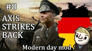 HoI4 - Modern Day - Axis Strikes Back Germany - Part 8