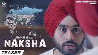 Naksha (Teaser) | Simar Gill | Latest Punjabi Song 2018 | Music Tym