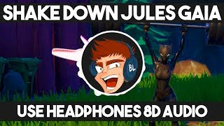 【8D AUDIO】 Shake Down - Jules Gaia (Lazarbeam Outro song)
