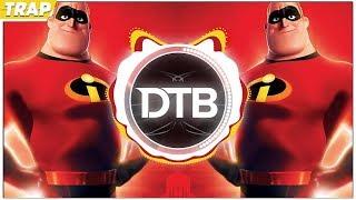 Incredibles 2 (Remix Maniacs Trap Remix)