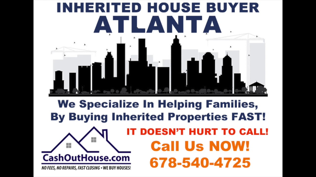 Inherited house buyer Atlanta | Sell Inherited House Fast Atlanta