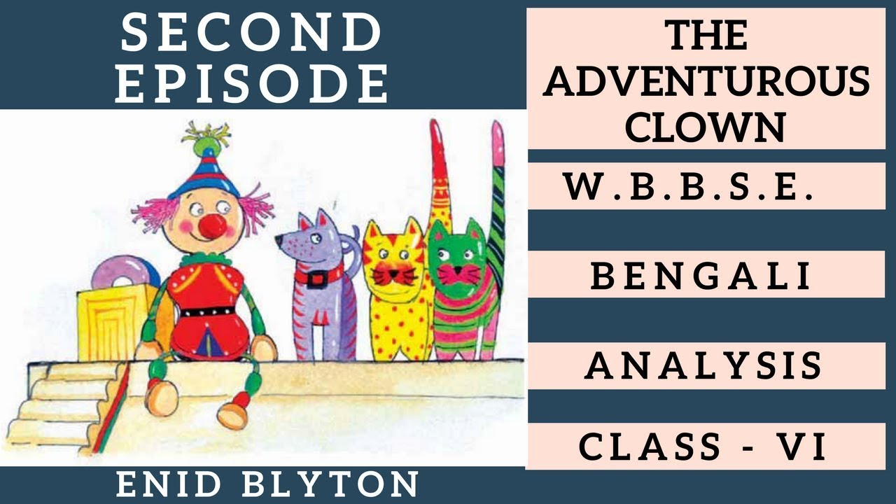The adventurous clown by enid blyton class vi bengali meaning the adventurous clown by enid blyton class vi bengali meaning stopboris Gallery