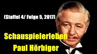 Schauspielerleben: Paul Hörbiger (Staffel 4/ Folge 5, 2017)