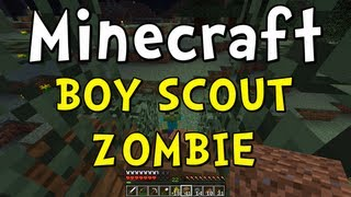 "Minecraft Improv - ""Boy Scout Zombie"""