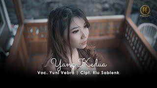 YUNI VEBRA - YANG KEDUA ( Official Music Video )