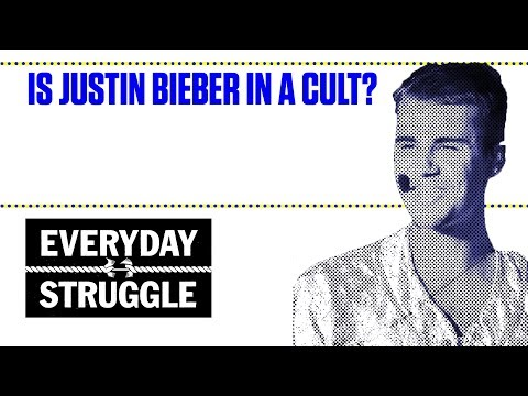 Is Justin Bieber in a Cult | Everyday Struggle