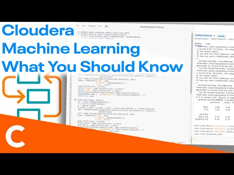 Cloudera Machine Learning - What You Should Know
