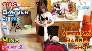 Vietnam Barber Shop MINA Part 2 - COS (Ho Chi Mihn City, Vietnam)