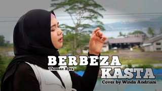 Download BERBEZA KASTA - Thomas Arya - (Cover) By WINDA ANDRIANI || LAGU VIRAL