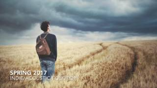 1 Hour Indie Pop Acoustic Folk Compilation (SPRING SUMMER 2017)