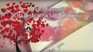 Le frasi più belle da dedicare a san valentino (mash up video by romantic retrò)regala un con foto del vostro amore, coronato dalla canzone che amat...