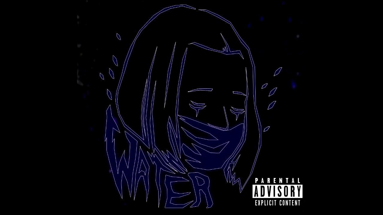 น้ำ (WATER) EH x AA26 x Steel x XANICBOY$(mixtape)