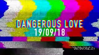 RED X DANGEROUS LOVE