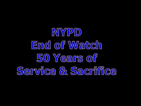 NYPD End of Watch - Fifty years of Service and Sacrifice