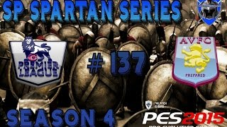 PES 2015 MASTER LEAGUE - SP SPARTAN SERIES # 137 - Prem Highlights