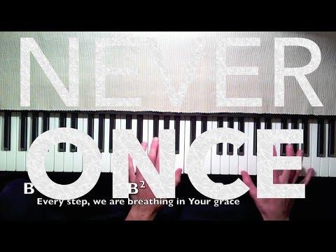 Matt Redman: Never Once (Piano Tutorial)