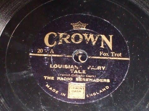 """Louisiana Fairy Tale"" Radio Serenaders 9"" Crown record 20"