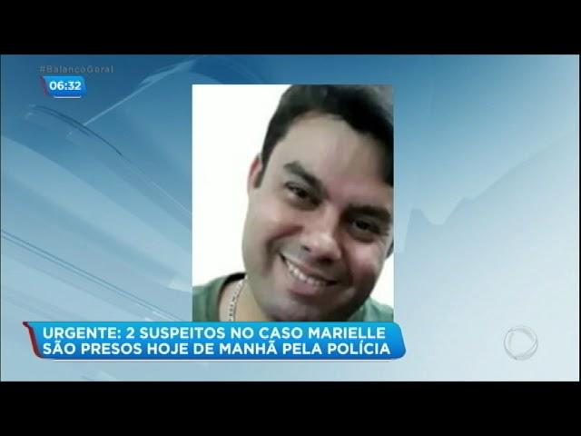 Polícia prende suspeitos de matar Marielle Franco e Anderson nesta terça (12)