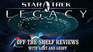 Star Trek Legacy - Off The Shelf Reviews