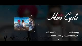 Hero Cycle (Jeet Khan) Mp3 Song Download