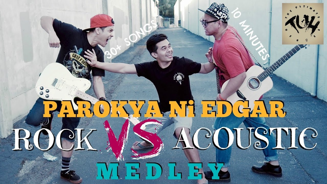 Parokya Ni Edgar Medley Rock Vs Acoustic Cover By The Ultimate