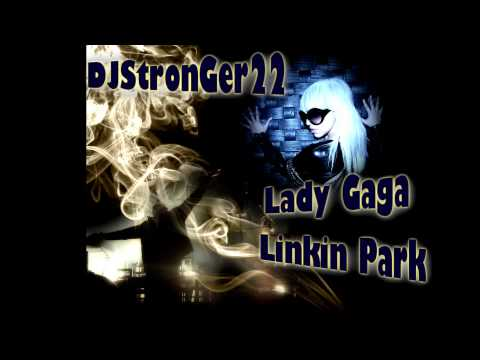 (Mashup) - Linkin Park ft Lady Gaga Just Dance Faint