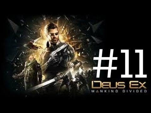 Deus Ex : Mankind Divided Gameplay Walkthrough Part #11 Talos Rucker PS4 1080p 60fps