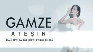 Gamze – Ateşin (Can Demir Official Remix) mp3 indir