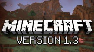 Minecraft: Version 1.3 Update Overview