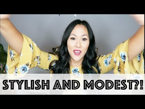 How To Dress Stylish AND Modest | FASHION & STYLE
