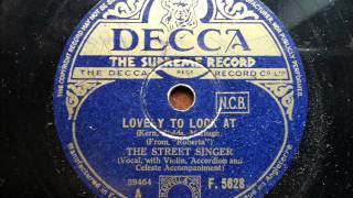 ARTHUR TRACY (THE STREET SINGER) - Lovely To Look At