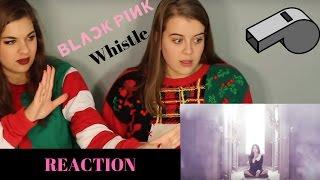BLACKPINK WHISTLE REACTION - Stafaband
