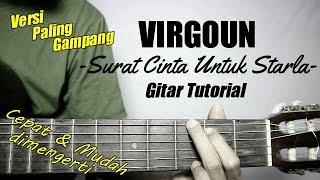 (Gitar Tutorial) VIRGOUN - Surat Cinta Untuk Starla |Mudah & Cepat dimengerti untuk pemula