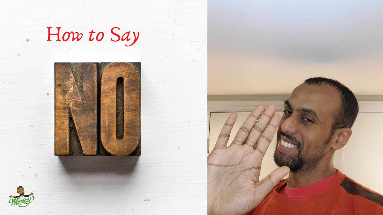 How to Say NO | Top 3 Tips