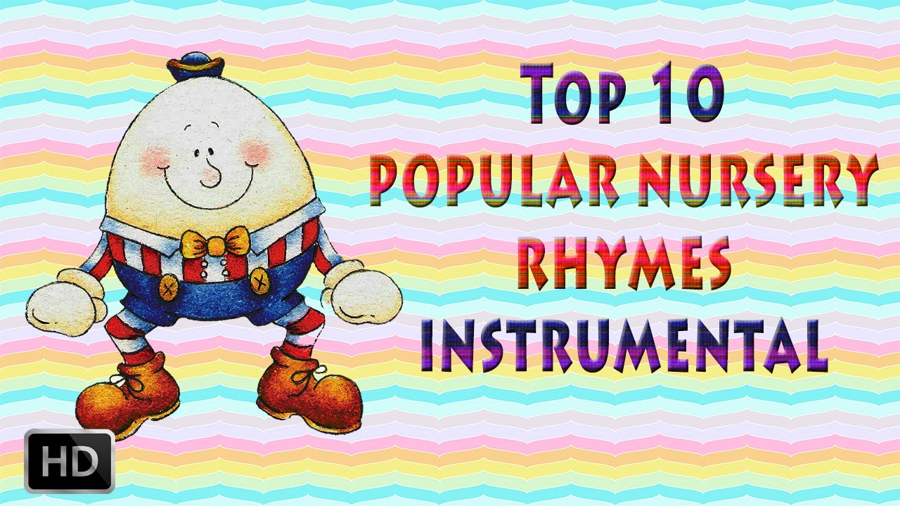 Top 15 Nursery Rhymes Instrumental Collection Of Animated For Babies Toddlers
