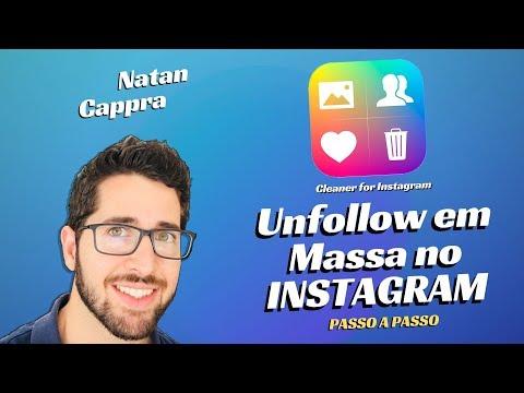 Deixar De Seguir(Unfollow) Com Cleaner For IG   Natan Cappra