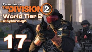 Imon Plays [The Division 2 (PC Survivalist Solo)] #17 Day 11 (Part 2) World Tier 2 to Tier 3