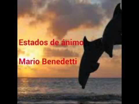 Estados De ánimo Poemas De Mario Benedetti Youtube
