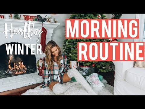 My Healthy Winter Morning Routine '19 | How to Be a Morning Person