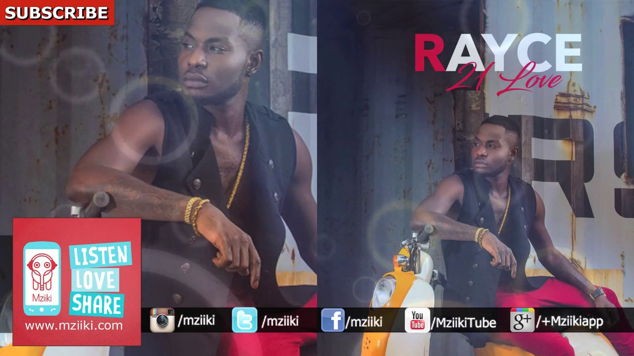 Download 21 Love   Rayce   Official Audio