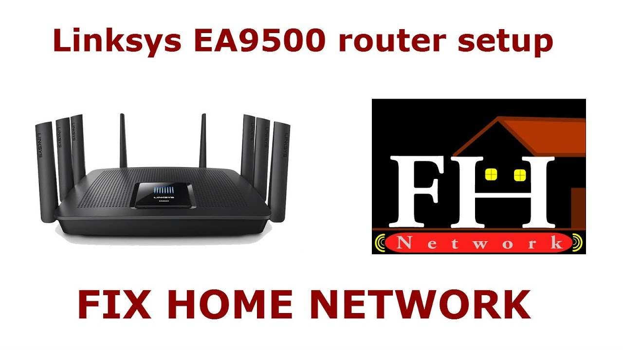 Linksys EA9500 setup