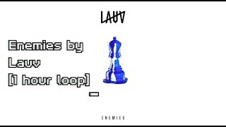 Baixar Enemies by Lauv [1 hour loop]
