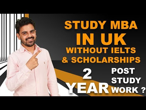 STUDY MBA IN UK | Without IELTS | Scholarship | 2 Year Post Study Work Permit
