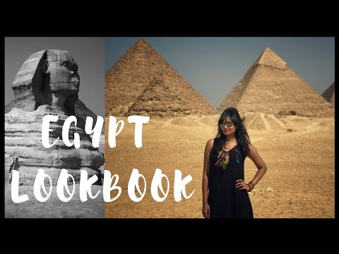 Egypt Lookbook | what to wear in Egypt | Bangalore youtuber | Indian youtuber | travel outfit ideas