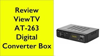 Review - ViewTV AT-263 Digital Converter Box