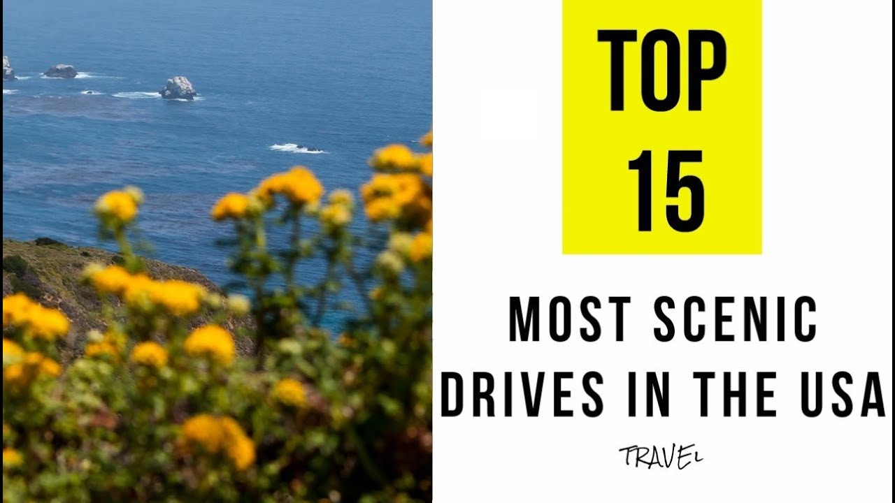 Most Scenic Drives In The Usa
