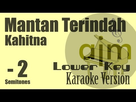 Kahitna - Mantan Terindah (Lower Key, minus 2 Semitones) Karaoke Version | Ayjeeme Karaoke
