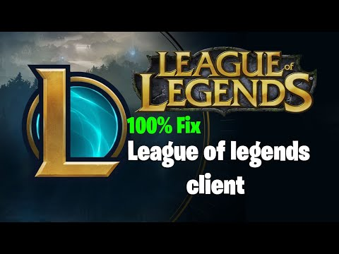 Fix League Of Legends Client [Easy Solution]
