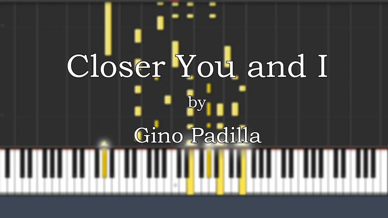 Gino Padilla   Closer you and I Piano Tutorial