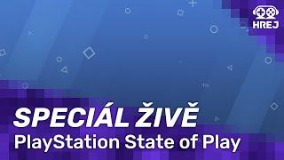 hrej-cz-zive-playstation-state-of-play-s-ceskym-komentarem